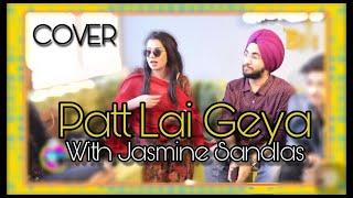 Patt Lai Geya | Jasmine Sandlas | Male Version | Live | Jaspreen Singh Kathpal | Meet and Greet 2018