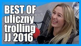 Best of uliczny trolling - Jeleniejaja 2016