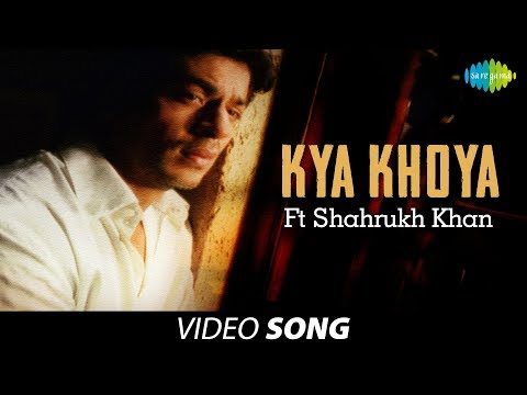 Kya Khoya Ft Shahrukh Khan | Sung by Jagjit Singh | Atal Bihari Bajpayee |