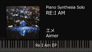 Aimer Re:i Am / Mobile Suit Gundam Unicorn; Synthesia