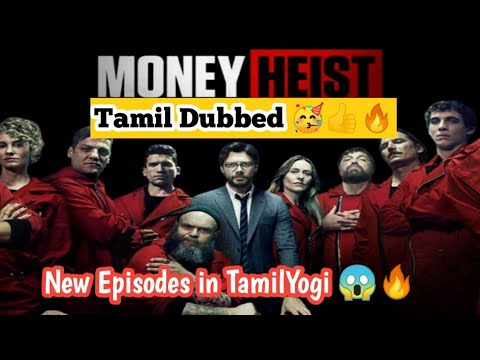 Download Money Heist Tamil Dubbed New Episodes in TamilYogi _ TMS