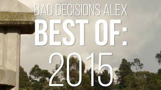 Bad Decisions Alex Best of: 2015 - Skate[Slate].TV