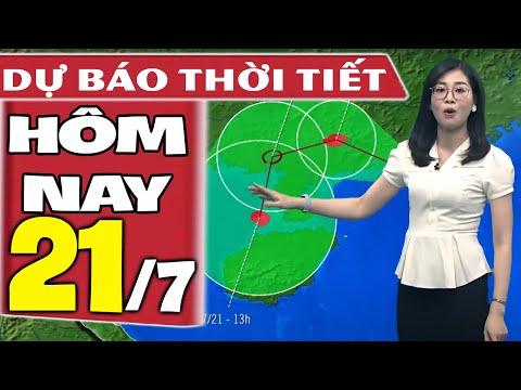 Dự báo thời tiết hôm nay mới nhất ngày 21/7/2021 | Dự báo thời tiết 3 ngày tới