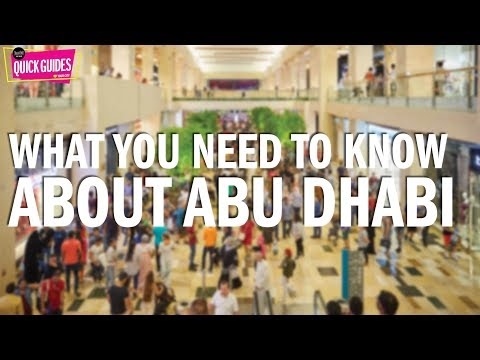 Ten things to know if you're new to Abu Dhabi (2019)