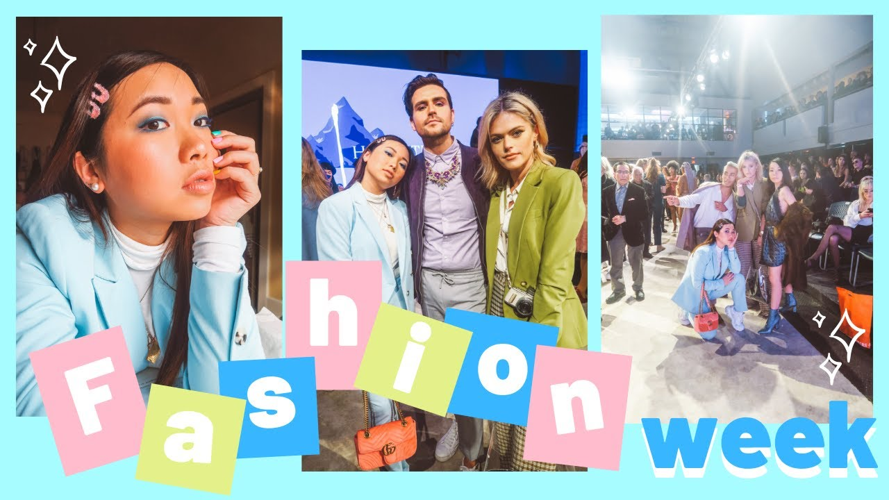 An's 20th bd + Vancouver Fashion week 2019 Vlog