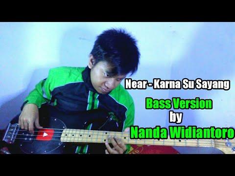 Near - Karna Su Sayang (Aviwkila Version - Bass Version By Nanda Widiantoro)