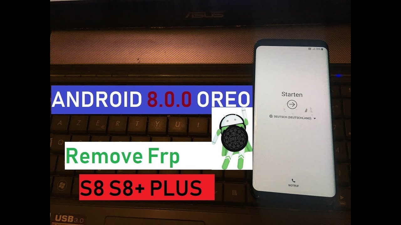 FRP 2018 SAMSUNG GALAXY S8 S8+ PLUS ANDROID 8 0 0 OREO SKIP GOOGLE ACCOUNT  LOCK 100% WORKING 2018 by Zone GSM
