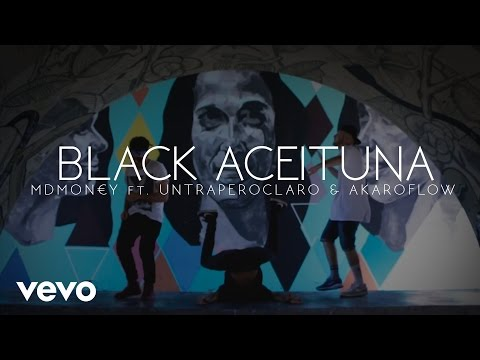 MDMON€Y ft UnTraperoClaro & AkaroFlow | BLACK ACEITUNA | MDPOLLO