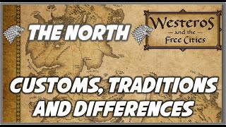 Customs, Traditions, & Differences of the North