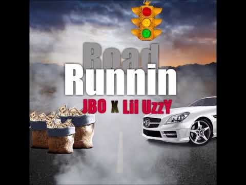 ROAD RUNNIN' JBO FT. LIL UZZY