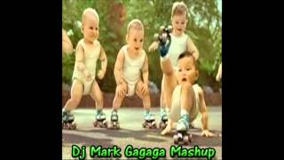 GaGaGa Mash Up  (East Flatbush Dj Mark)