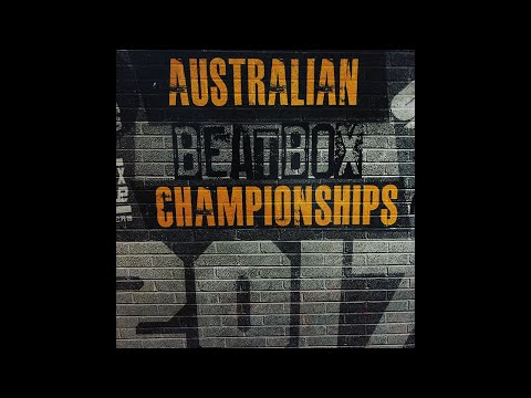 Australian Beatbox Championship 2017