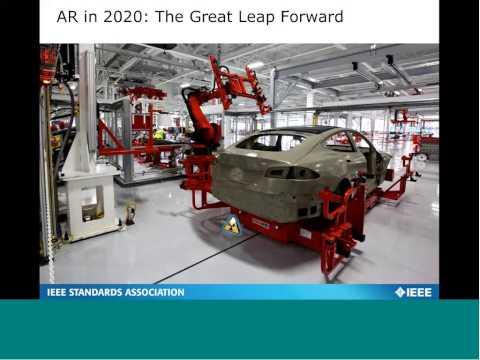 Scenarios for Augmented Reality in 2020 - Webinar for IEEE Standards Association