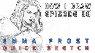 How I Draw Ep. 38 - Emma Frost
