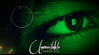 Unavailable (Official Video) | Harsimran singh | Muzik 24/7 | Latest Punjabi Song 2018