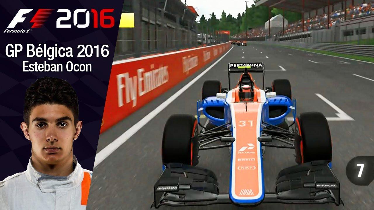 F1 2016 - Esteban Ocon (Manor) GP da Bélgica - YouTube