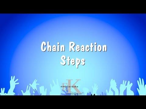 Chain Reaction - Steps (Karaoke Version)