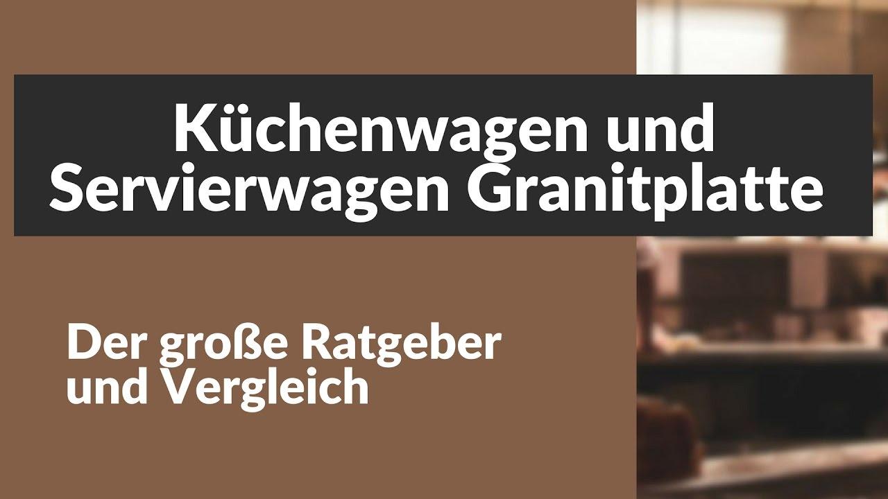 Kuchenwagen Und Servierwagen Mit Granitplatte Youtube