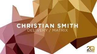 Christian Smith - Delivery (Original Mix) [Tronic]