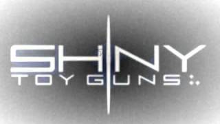 Shiny toy guns  NEW When did this storm begin FULL HQ