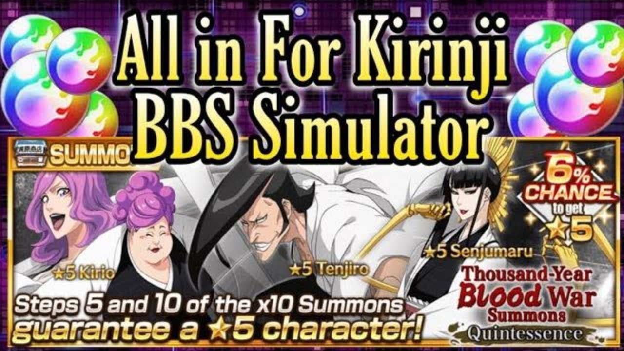 All In For Kirinji Bbs Simulator Lets Test Our Luck Bleach Brave Souls Youtube Challenges is what makes bbs simulator unique, while sandbox makes it funny. youtube
