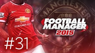Manchester United Career Mode #31 - Football Manager 2015 Let's Play - Big Signing Arrives!