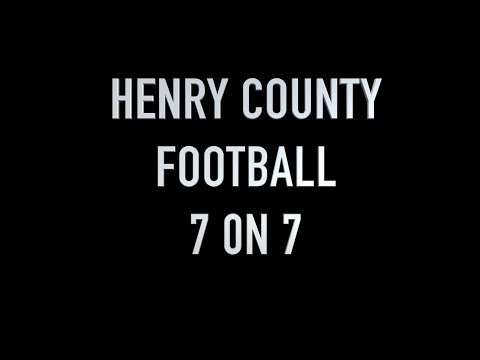 Henry County Football 7 On 7