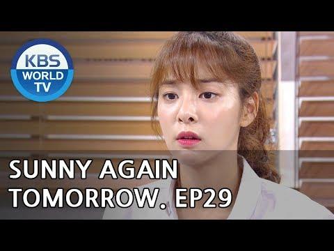 Sunny Again Tomorrow | 내일도 맑음 - Ep.29 [SUB : ENG,CHN, IND / 2018.06.22]