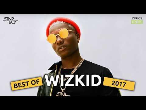 Best of Wizkid 2017