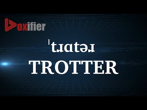 How to Pronunce Trotter in English - Voxifier.com