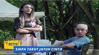 Highlight Siapa Takut Jatuh Cinta - Episode 171