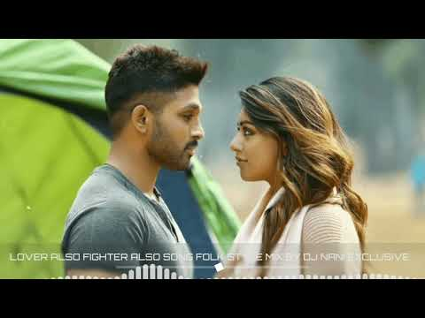 Lover Also Fighter Also Song Dj Folk Style Mix By DJ Nani Exclusive