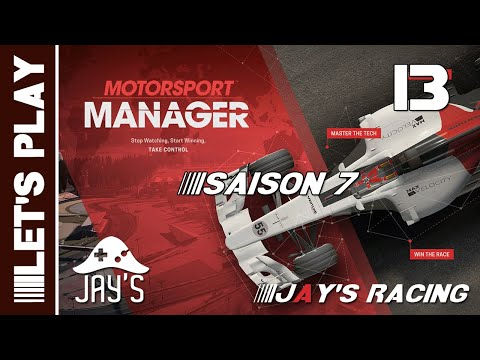 [FR] Motorsport Manager - Jay's Racing - Saison 07 - GP Tondela - Épisode 13