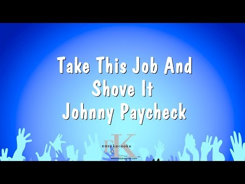 Take This Job And Shove It - Johnny Paycheck (Karaoke Version)