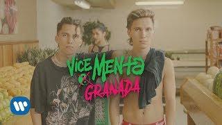 VICE MENTA - Granada Video Oficial