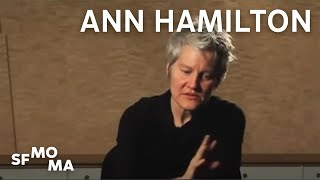 Artist Ann Hamilton discusses the research, planning, and installat...