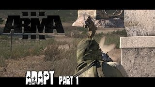 Adapt Part 1 - ArmA 3 Campaign Playthrough