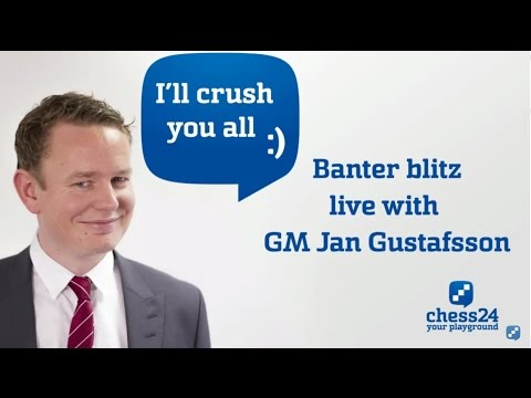 Banter Blitz with GM Jan Gustafsson (68)