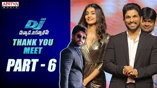 Dj - duvvada jagannadham thank you meet part - 6 || alluarjun, pooja hegde, harish shankar, dsp