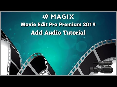magix-movie-edit-pro-2019-tutorial---add-audio-tutorial