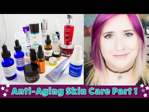 Anti-Aging Skin Care Ingredients & Products | Part 1 of 6