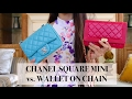 CHANEL WOC & SQUARE MINI | Comparison & What Fits In My Bag