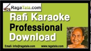Acha hi hua dil toot gaya - Rafi Karaoke - RagaTala