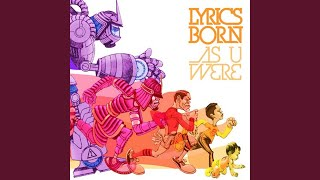 Provided to YouTube by The Orchard Enterprises As U Were Reception · Lyrics Born · Tsutomu Shimura As U Were ℗ 2010 Mass Appeal/Mobile Home ...