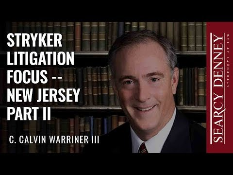 Stryker Litigation Focus -- New Jersey Part II