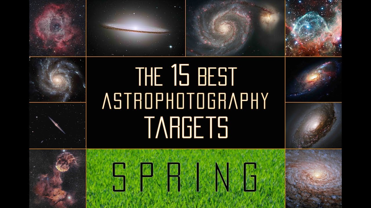 The 15 Best Spring Astrophotography Targets - Galactic Hunter