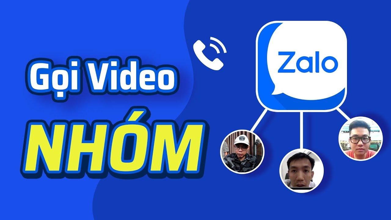 Dùng thử tính năng gọi video nhóm trên Zalo