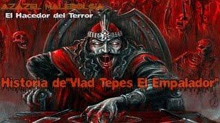 """(Loquendo)Historia de""""Vlad Tepes El Empalador"""""""