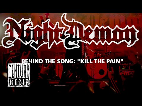 NIGHT DEMON - Behind the Song: Kill The Pain