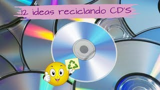 12 IDEAS RECICLANDO CD'S